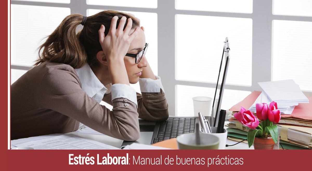 manual-buenas-practicas-estres-laboral Estrés laboral: Manual de buenas prácticas