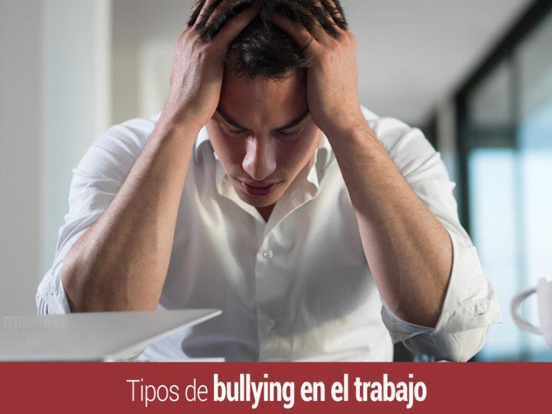 tipos-de-bullying-trabajo-800x600 Tipos de bullying en el trabajo