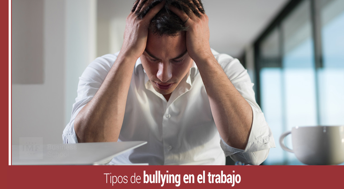 tipos-de-bullying-trabajo Tipos de bullying en el trabajo