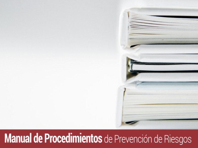 manual-de-procedimientos-de-prevencion-de-riesgos-800x600 Cómo realizar el Manual de Procedimientos de Prevención de Riesgos