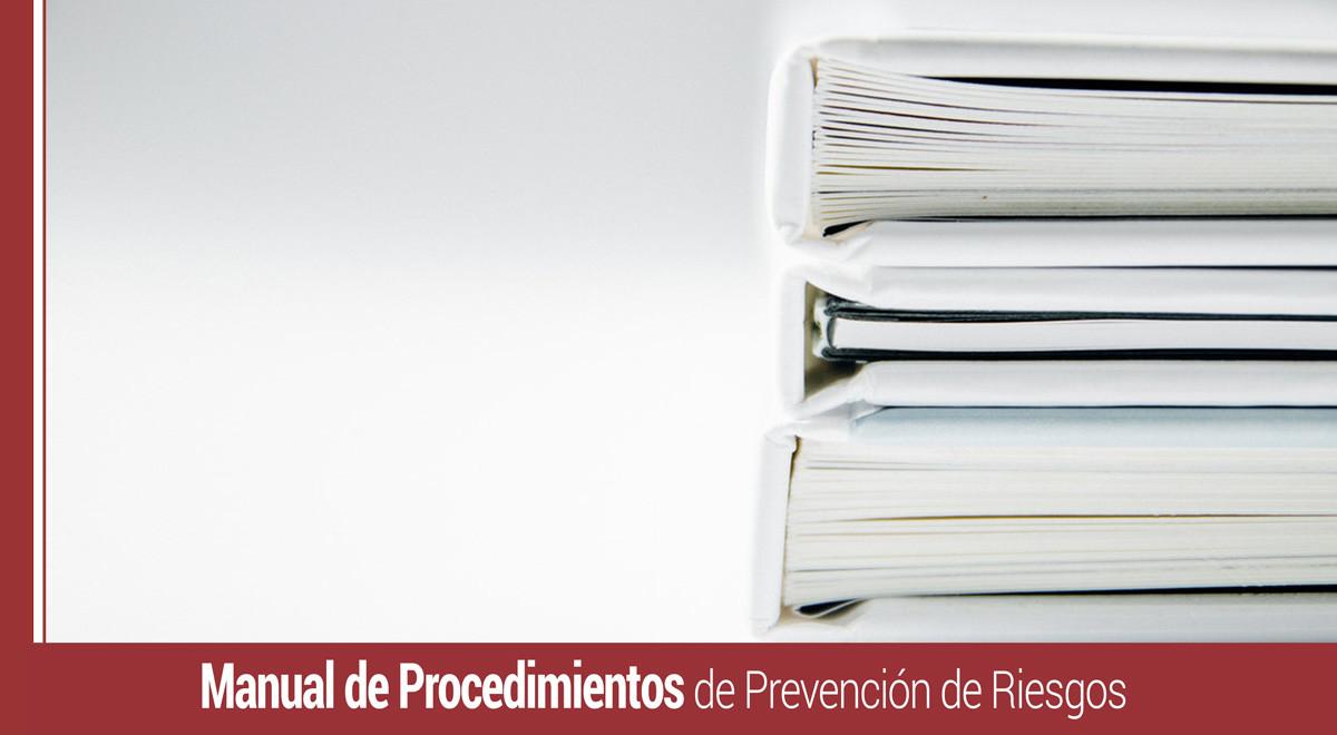 manual-de-procedimientos-de-prevencion-de-riesgos Cómo realizar el Manual de Procedimientos de Prevención de Riesgos