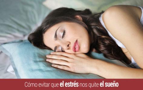 dormir-como-evitar-estres-sueno-473x300 Inicio
