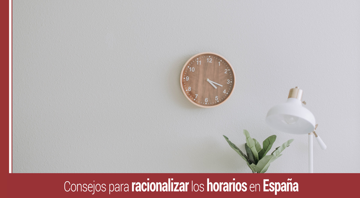 racionalizar-horarios-españoles 10 consejos para racionalizar horarios españoles