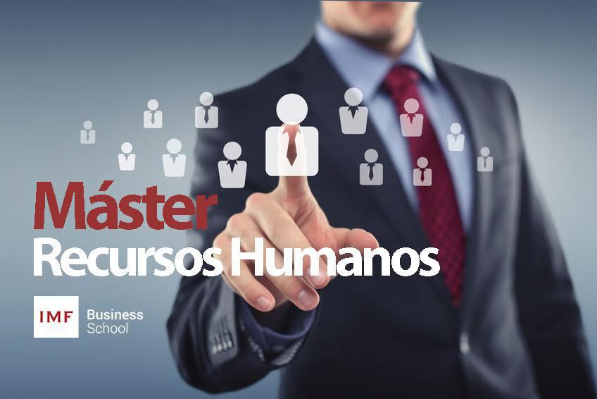 Máster Recursos Humanos IMF Business School