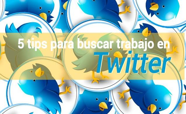 buscar-trabajo-twitter 5 tips y un blog para buscar trabajo usando Twitter