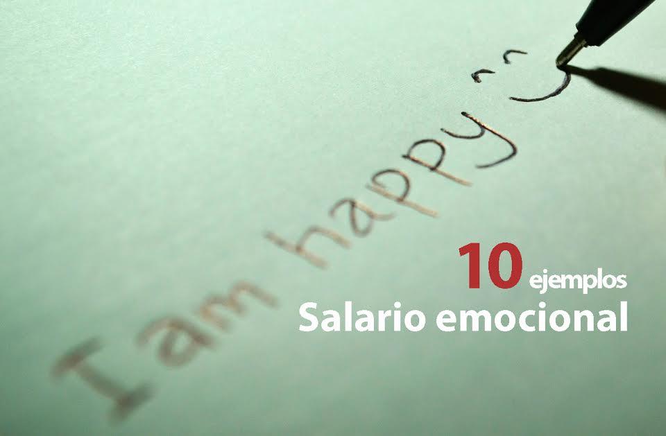 c3400ef6-ab81-4814-ab25-3e61f98cba24 10 ejemplos de salario emocional