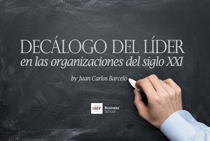 lider-sigloXXI El decálogo de un líder en la organización del siglo XXI
