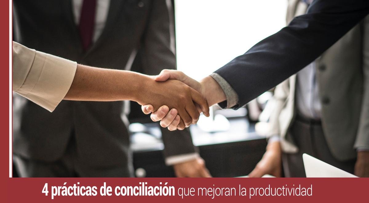practicas-conciliacion-mejoran-productividad Las 4 prácticas de conciliación que mejoran la productividad