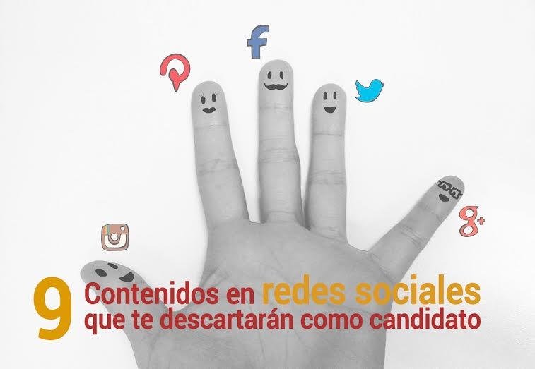 Candidatos-contenidos 9 contenidos en redes que te descartan como candidato