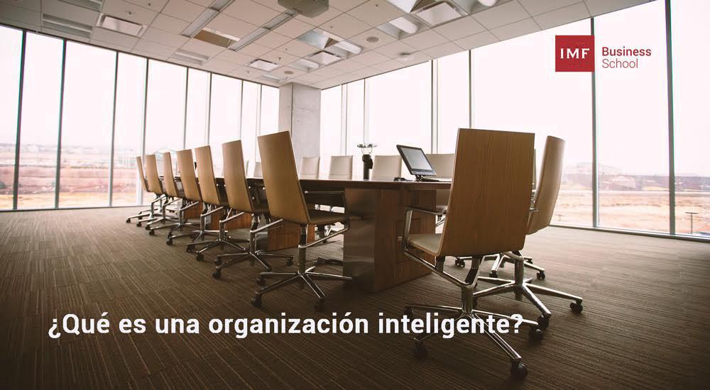 Que-es-una-organizacion-inteligente-1 ¿Qué es una organización inteligente?