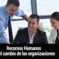 Recursos-humanos-en-el-cambio-200x200 El papel del área de RRHH en el cambio de las organizaciones