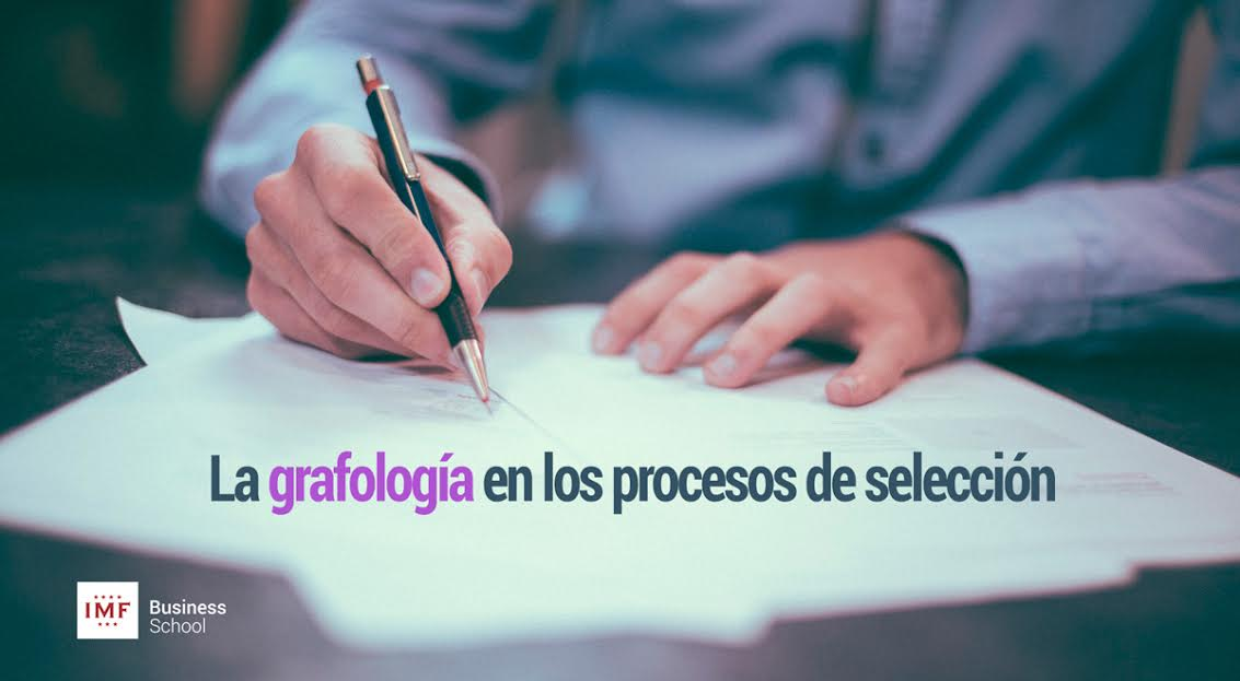 grafologia-procesos-seleccion Como se usa la grafologia en los procesos de selección de personal