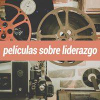 pelXXculas-liderazgo-200x200 5 películas sobre liderazgo