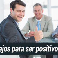 positivo-trabajo-200x200 Como ser positivo en el trabajo