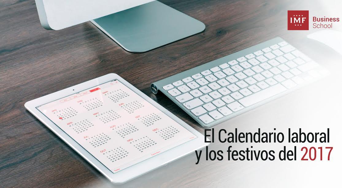 El-calendario-laboral-y-los-festivos-del-2017 El calendario laboral y los festivos del 2017