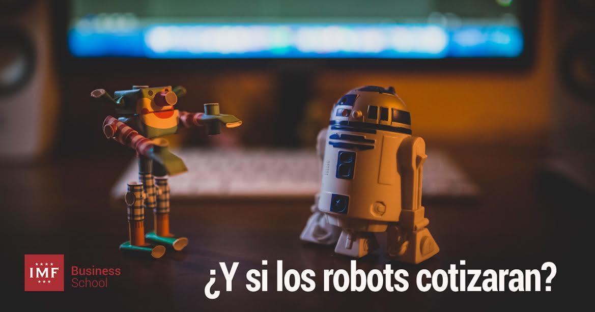 Y-si-los-robots-cotizaran ¿Y si los robots cotizaran?