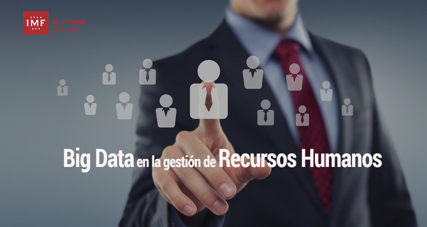 big-data-rrhh Impacto del Big Data en la gestión de Recursos Humanos