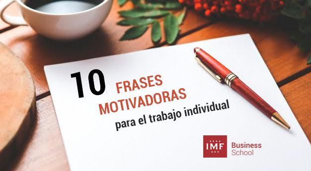 10-frases-motivadoras-para-el-trabajo-individual 10 frases motivadoras para el trabajo individual