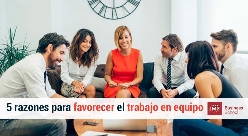 5-razones-para-favorecer-el-trabajo-en-equipo Las 5 razones para favorecer el trabajo en equipo