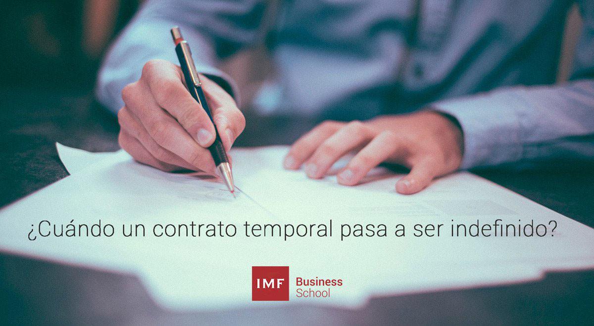 contrato-temporal-indefinido-1 ¿Cuándo un contrato temporal pasa a ser indefinido?