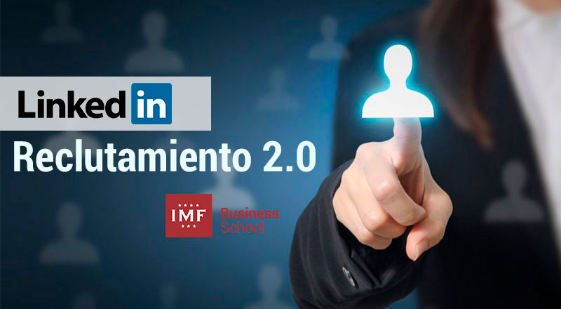 linkedin-reclutamiento Cómo usar Linkedin para hacer reclutamiento 2.0
