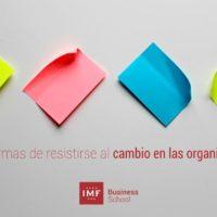4-formas-de-resistirse-al-cambio-en-las-organizaciones-200x200 4 formas de resistirse al cambio en las organizaciones