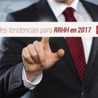 5-grandes-tendencias-para-recursos-humanos-en-2017-200x200 5 grandes tendencias para Recursos Humanos en 2017
