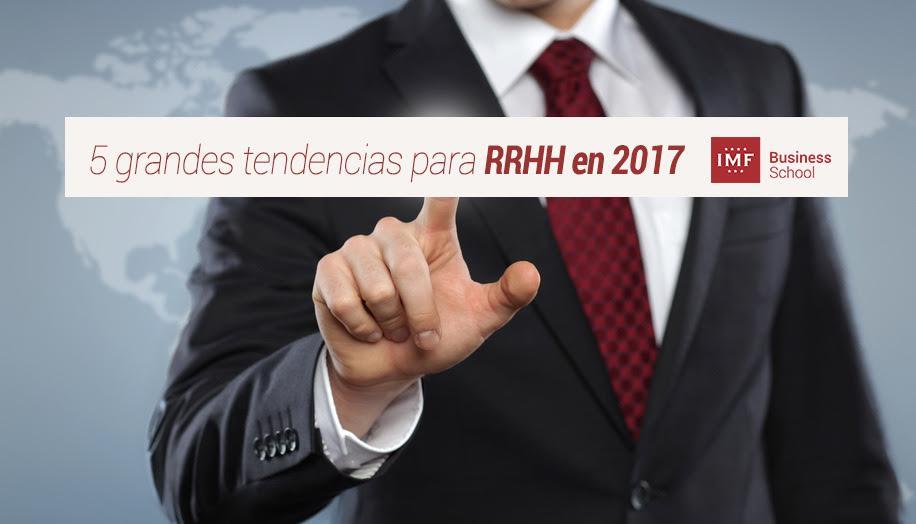 5-grandes-tendencias-para-recursos-humanos-en-2017 5 grandes tendencias para Recursos Humanos en 2017