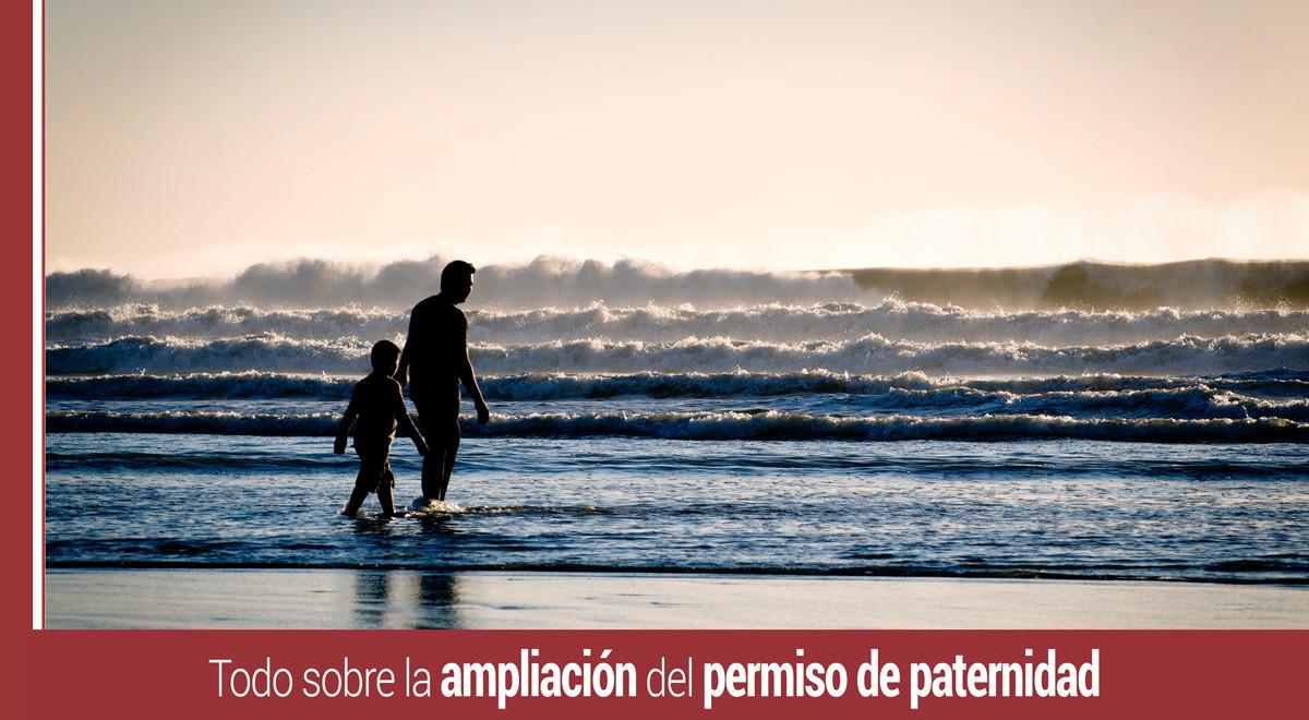 todo-ampliacion-permiso-paternidad Conoce todo sobre la ampliación del permiso de paternidad