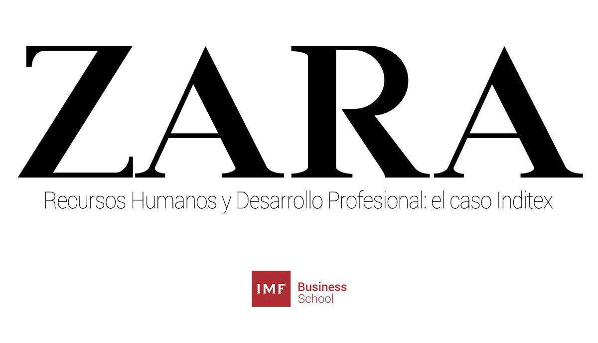 zara-rrhh-1 Recursos Humanos y Desarrollo Profesional: el caso Zara / Inditex