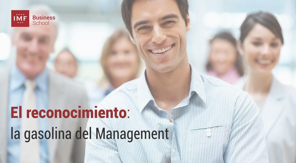 El-reconocimiento-la-gasolina-del-management El reconocimiento es la gasolina del Management
