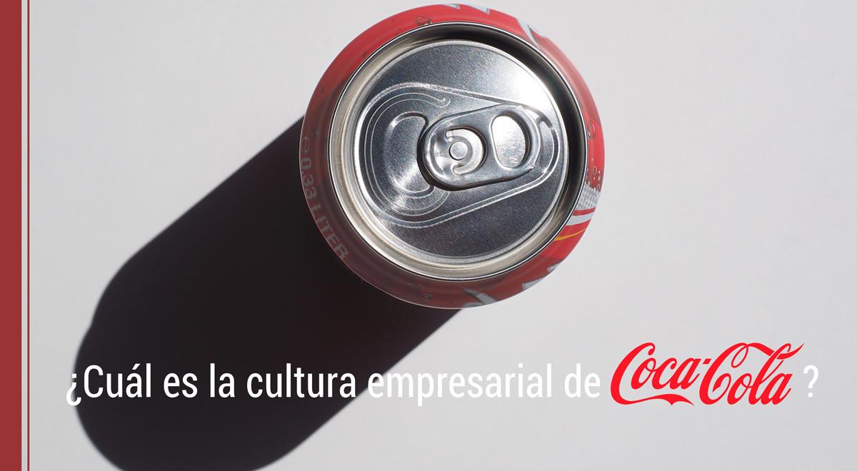 cultura-empresarial-coca-cola ¿Cuál es la cultura empresarial de Coca Cola?