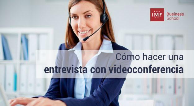 entrevista-videoconferencia Cómo hacer una entrevista con videoconferencia