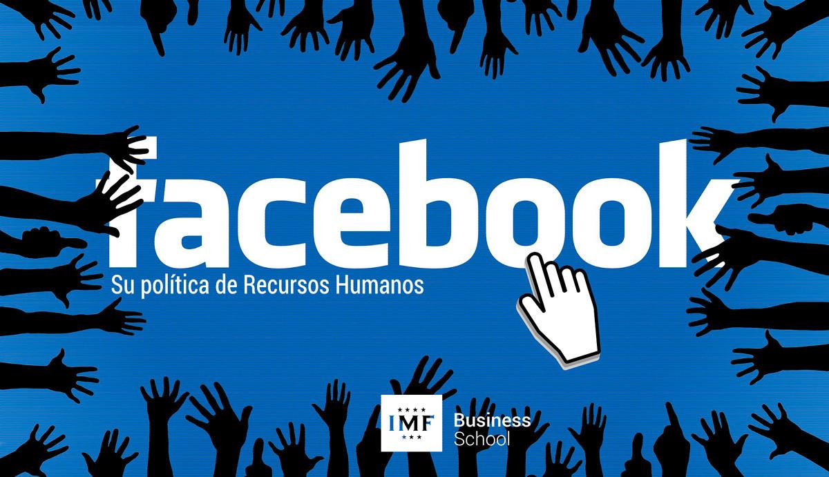 facebook-recursos-humanos La política de recursos humanos de Facebook