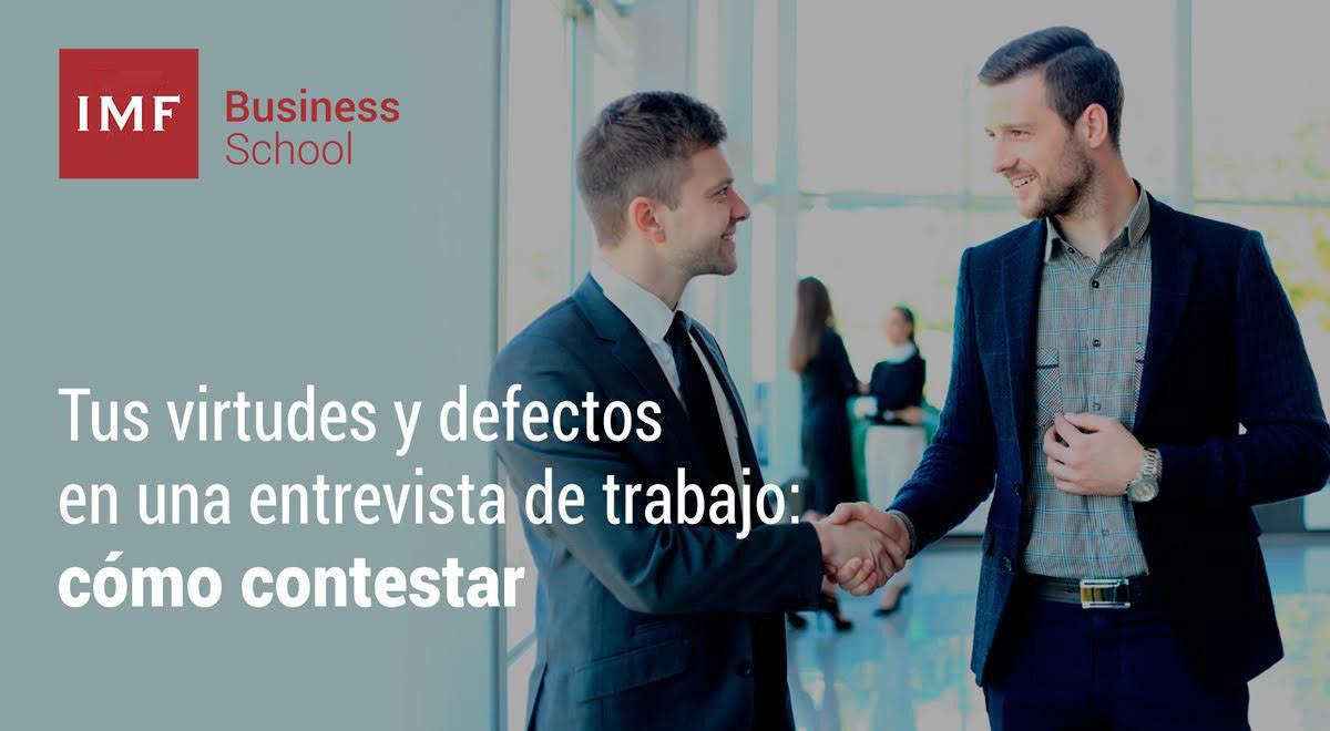 tus-virtudes-y-defectos-en-una-entrevista-como-contestar-1 Tus virtudes y defectos en una entrevista de trabajo: cómo contestar