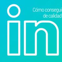 contactos-linkedin-200x200 Cómo conseguir más contactos, y de alta calidad, en Linkedin