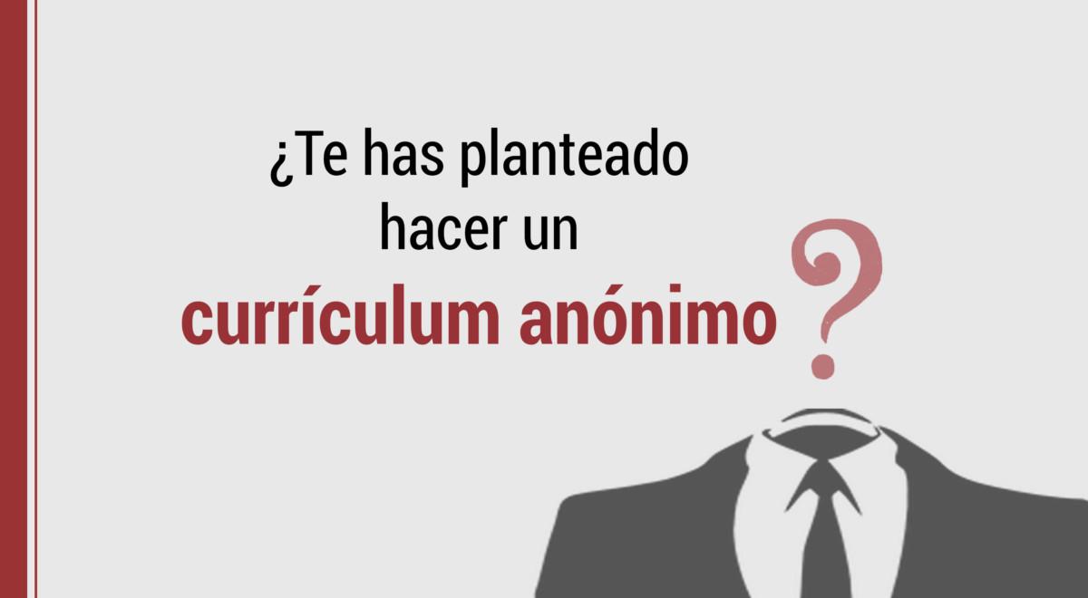 hacer-curriculum-anonimo ¿Te has planteado hacer un currículum anónimo?