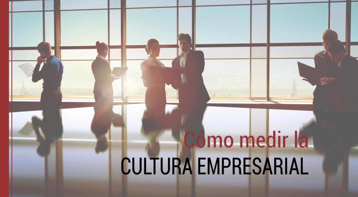 medir-cultura-empresarial Cómo medir la cultura empresarial