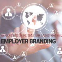 4-beneficios-de-potenciar-la-estrategia-de-employer-branding-200x200 4 beneficios de potenciar la estrategia de Employer Branding