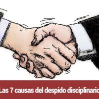 Las-7-causas-del-despido-disciplinario-200x200 Las 7 causas del despido disciplinario