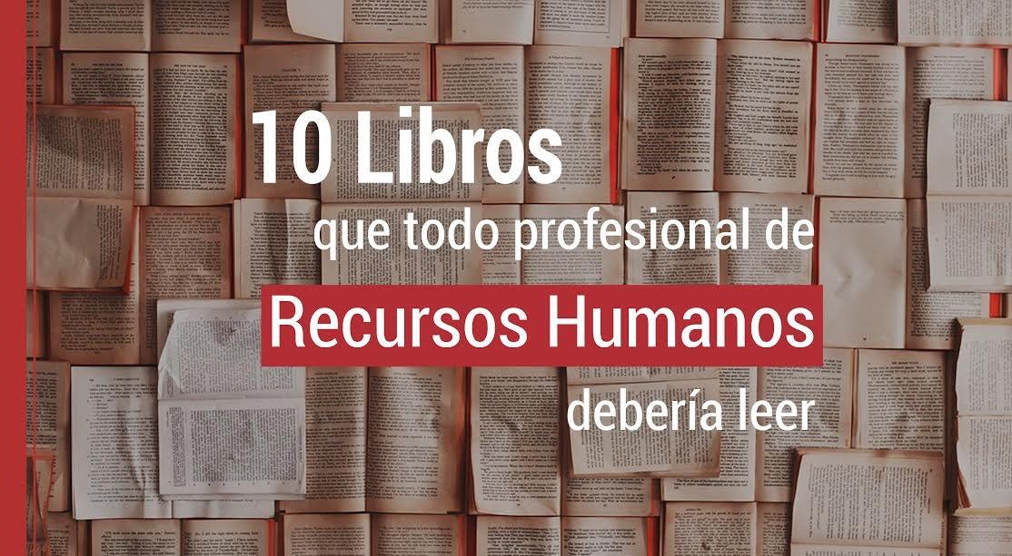 10-libros-que-todo-profesional-de-recursos-humanos-deberia-leer