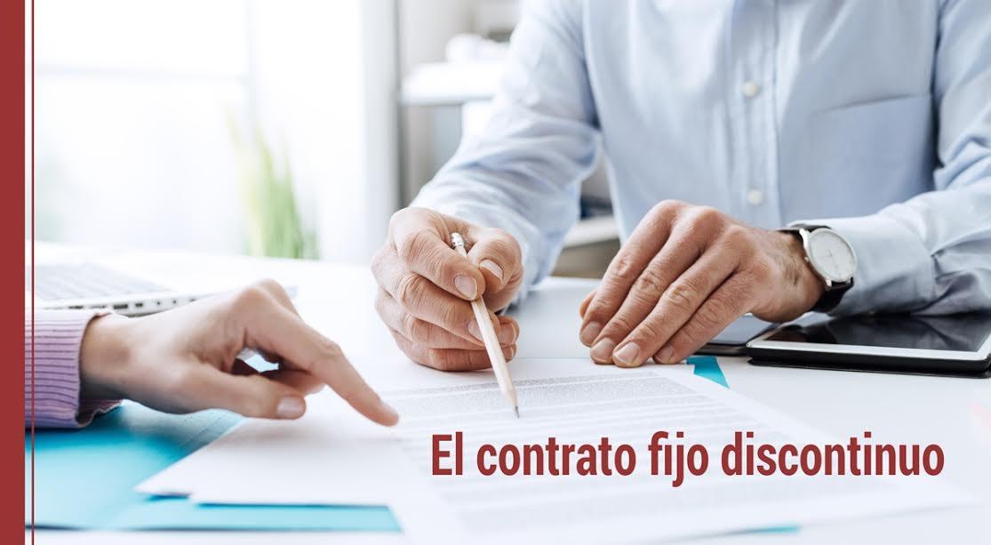 El-contrato-fijo-discontinuo ¿Qué ventajas tiene el contrato fijo discontinuo?