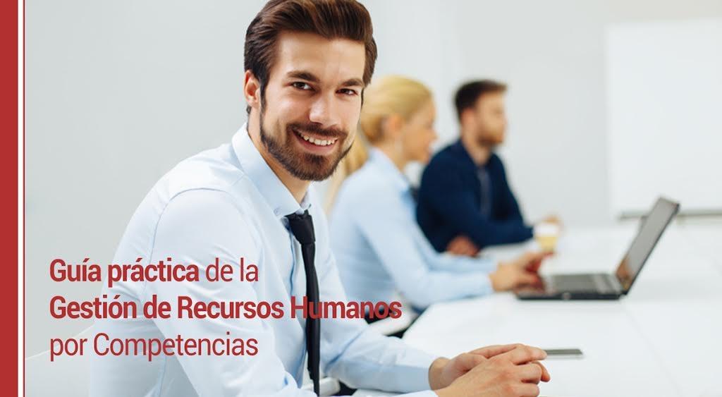 Gestión-de-Recursos-Humanos-por-Competencias-guía-práctica Gestión de Recursos Humanos por Competencias: guía práctica