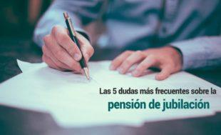Las-cinco-dudas-más-frecuentes-sobre-la-pensión-de-jubilación-310x189 Inicio