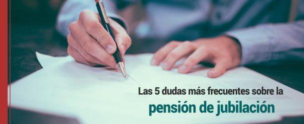 Las-cinco-dudas-más-frecuentes-sobre-la-pensión-de-jubilación-610x250 Las 5 dudas más frecuentes sobre la pensión de jubilación