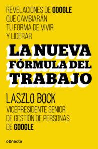 la-nueva-formula-del-trabajo-laszlo-bock-197x300 10 libros que todo profesional de Recursos Humanos debería leer