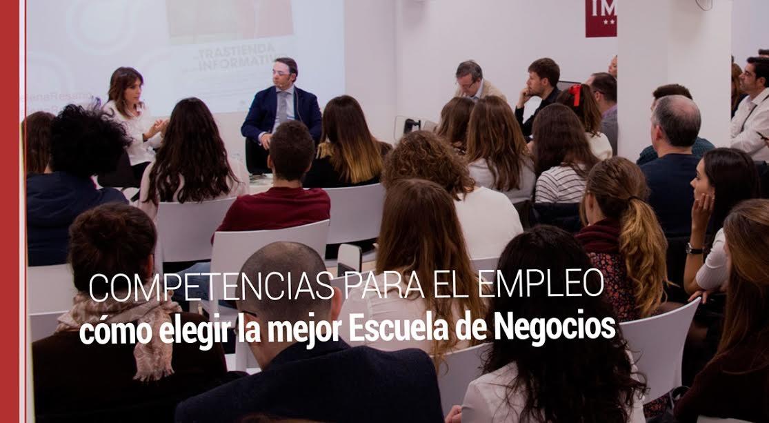 Competencias para el empleo; cómo elegir la mejor Escuela de Negocios