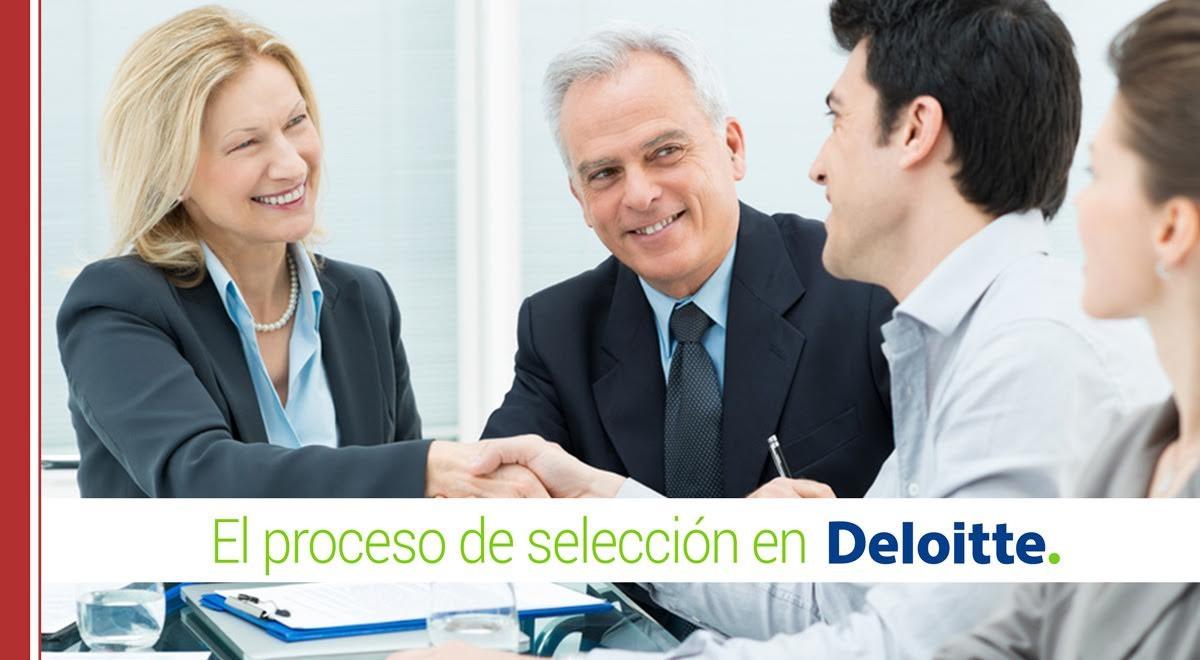 El-proceso-de-selección-en-Deloitte El proceso de selección en Deloitte