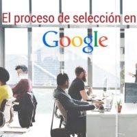 El-proceso-de-selección-en-Google-200x200 El proceso de selección en Google