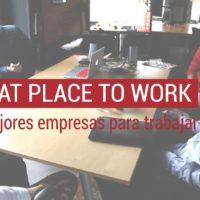 Las-mejores-empresas-para-trabajar-great-place-to-work-200x200 Las mejores empresas para trabajar en España; Great Place to Work